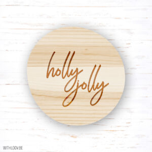 Withloov magneet Holly jolly