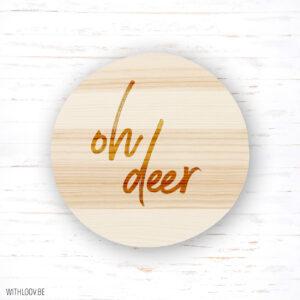 Withloov magneet Oh deer