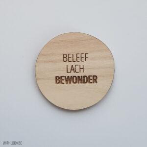 Withloov magneet Beleef lach bewonder
